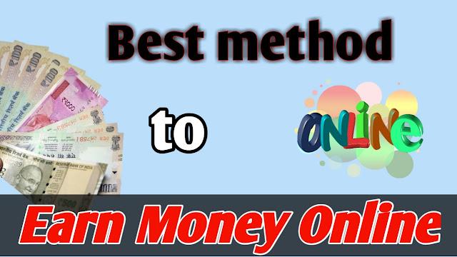 Best way to earn money online | Earn Money online | earn money online in india for students