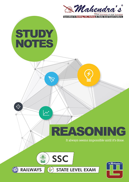 Reasoning Ability : Study Notes For SSC CHSL Exam | 15.02.18