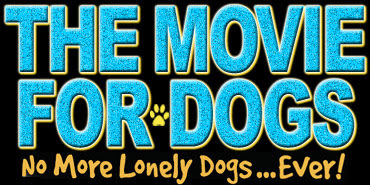 The movie for dogs