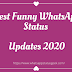Best Funny WhatsApp Status Updates 2020