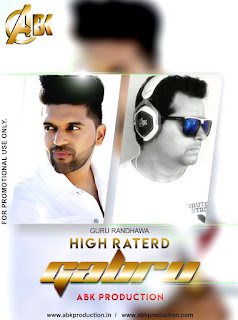 2017-High-Rated-Gabru-Guru-Randhawa-Abk-Production