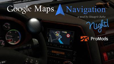 Google Maps Navigation Night Version for ProMods v2.4
