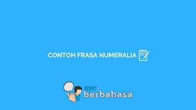 contoh frasa numeralia