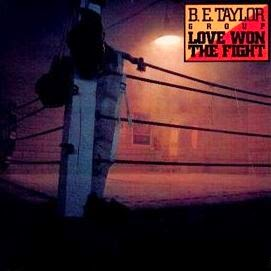 B.E. Taylor Group Love won the fight 1983 aor melodic rock music blogspot albums bands
