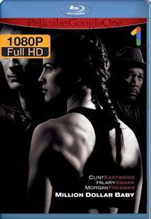 Million Dollar Baby [2004] [1080p BRrip] [Latino-Inglés] [GoogleDrive] RafagaHD