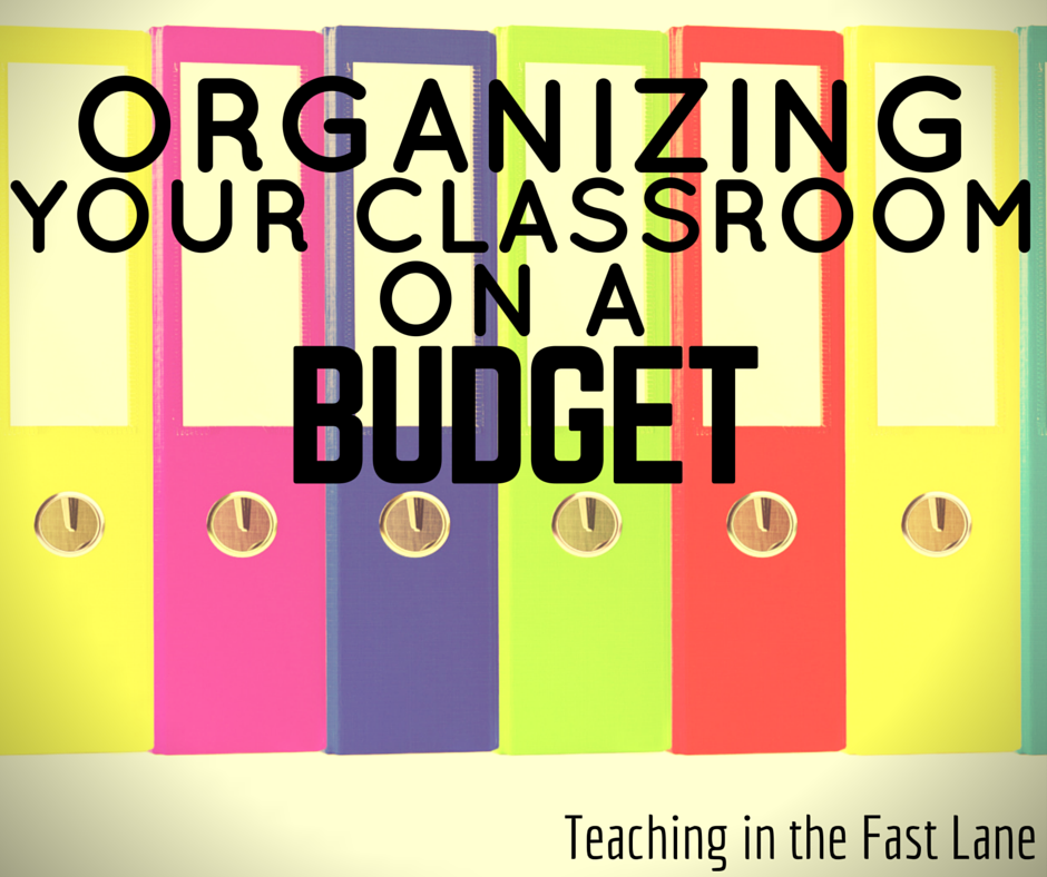 Classroom Ideas On A Budget ~ Organizing your classroom on a budget