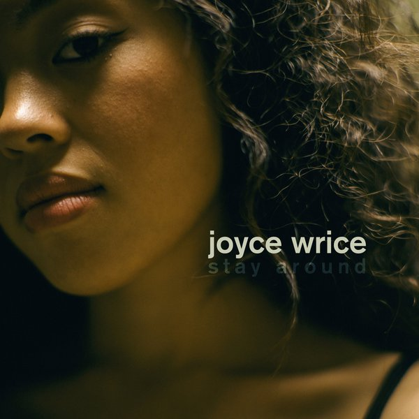 "Ouça o EP ""Stay Around"" da Joyce Wrice"