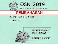Pembahasan Soal  OSN Matematika SD Tinkat Provinsi 2019