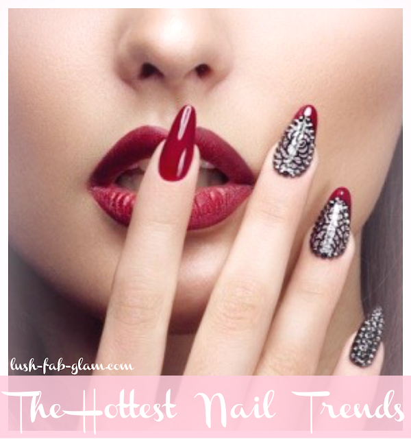 Lush Fab Glam Blogazine The Hottest Nail Trends Of 2018