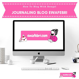 journaling blog ewafebri