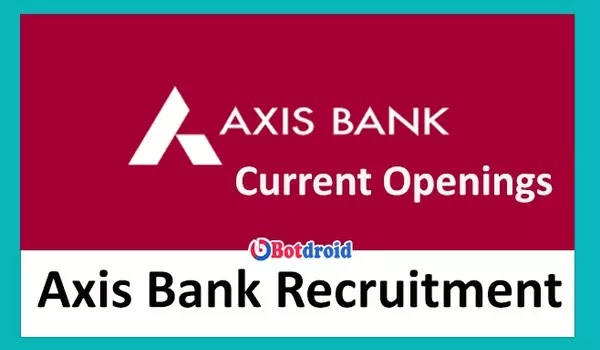 Axis Bank Recruitment 2021, Apply online for Latest Axis Bank Jobs and Careers