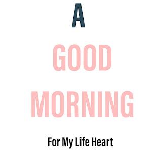 Life Changing Good Morning Image