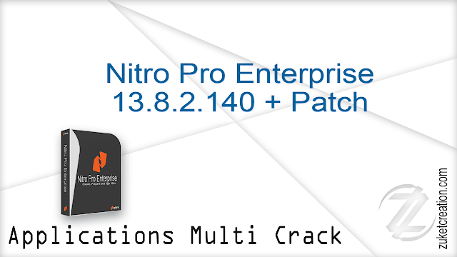Nitro Pro Enterprise 13.8.2.140 + Patch
