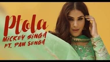 Ptola Lyrics-Mickey Singh & Pam Sengh