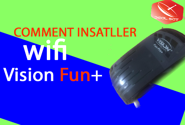 Comment mettre password wifi Vision Fun Pro + plus