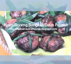 Resep hidangan masakan berikut ini masih seputar daging ayam ya bunda Resep Ayam Goreng Bungkus Daun Pandan