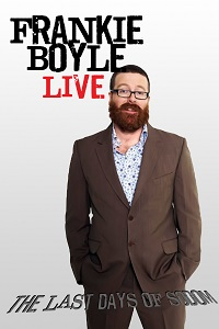 Watch Frankie Boyle Live – The Last Days of Sodom Online Free in HD