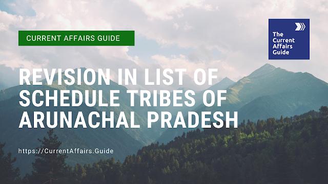 Revision in List of Schedule Tribes of Arunachal Pradesh