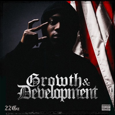 22Gz - Growth & Development (2020) - Album Download, Itunes Cover, Official Cover, Album CD Cover Art, Tracklist, 320KBPS, Zip album