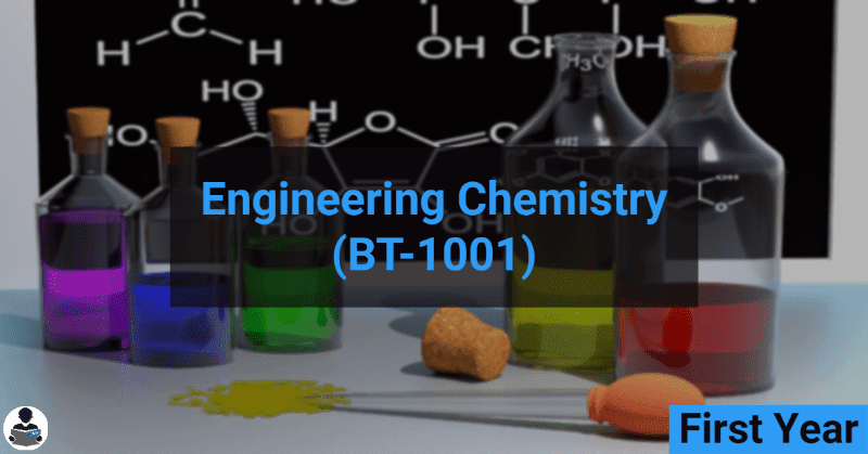 Engineering Chemistry (BT-1001) RGPV notes CBGS Bachelor of engineering