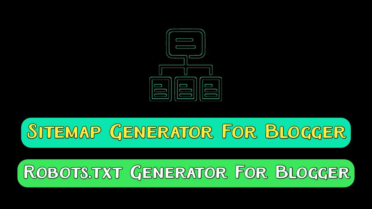 sitemap generator for blogger, generate sitemap for blogger, sitemap blogger, Robots.txt Generator For Blogger, generate Robots.txtfor blogger, free sitemap generator for blogger, XML Sitemap for blogger