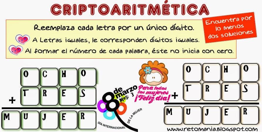 Criptoaritmética, Alfamética, Criptogramas, Criptosumas, Descubre el número, Retos matemáticos, Desafíos matemáticos, Problemas matemáticos, Retos para pensar, Problemas de lógica, Día de la mujer