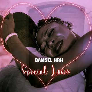 [MUSIC] Damsel HRH - Special lover