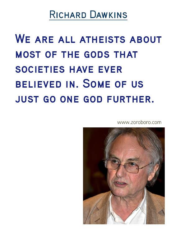 Richard Dawkins Quotes. Atheist Quotes, Faith Quotes, Love Quotes, God Quotes, Morals Quotes, Science Quotes & Religion Quotes. Richard Dawkins Thoughts / Quotes / Inspirational Quotes