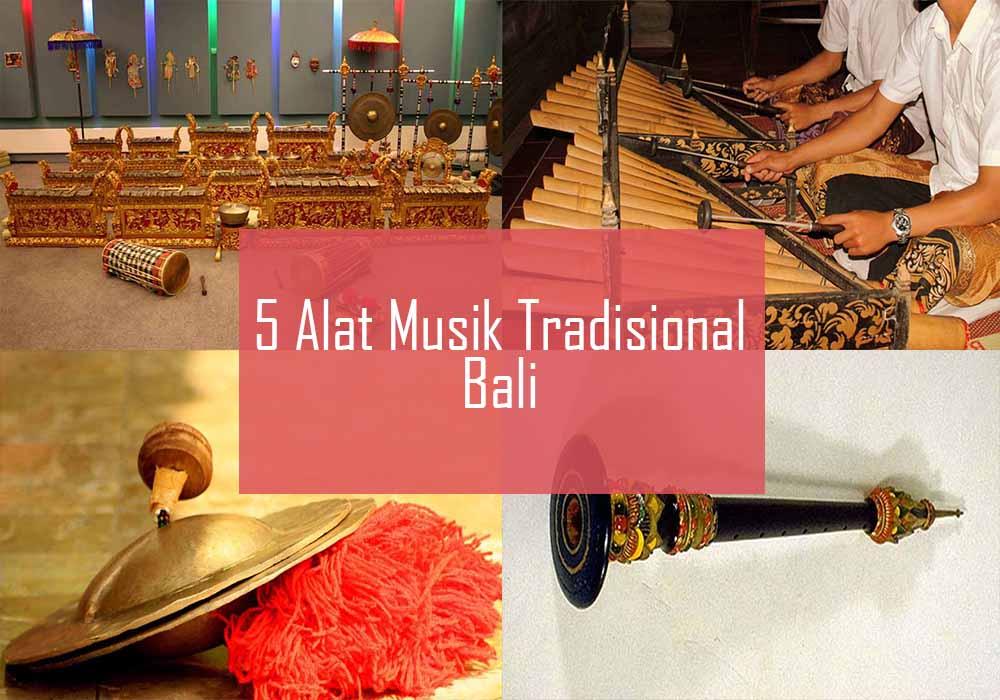 Inilah 5 Alat Musik Tradisional Dari Bali