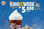 Burger King Promo King Of The Week Rp.5000/Item Periode 27-29 Februari 2020