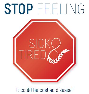 Stop Feeling Sick and Tired - Coeliac Awareness Week 2013
