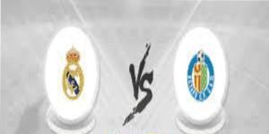 شاهد بث مباشر مباراة ريال مدريد وخيتافي