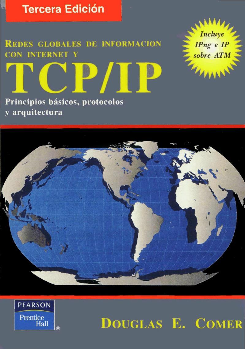 Redes globales de información con Internet y TCP/IP, 3ra Edición – Douglas E. Comer