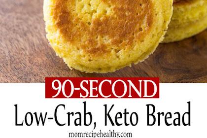 90 Second Low Carb Keto Bread Recipe {+video}