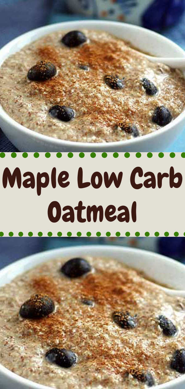 Keto Dinner | Maple Low Carb Oatmeal, Keto Dinner Recipes Fast, Keto Dinner Recipes Comfort Foods, Keto Dinner Recipes Clean Eating, Keto Dinner Recipes Burger, Keto Dinner Recipes No Cheese, Keto Dinner Recipes Summer, Keto Dinner Recipes Zucchini, Keto Dinner Recipes Oven, Keto Dinner Recipes Skillet, Keto Dinner Recipes Broccoli, Keto Dinner Recipes Lunch Ideas, Keto Dinner Recipes No Meat, Keto Dinner Recipes Enchilada, Keto Dinner Recipes Tuna, Keto Dinner Recipes Salad, Keto Dinner Recipes BBQ, Keto Dinner Recipes Vegan, Keto Dinner Recipes Mushrooms, Keto Dinner Recipes Kielbasa, Keto Dinner Recipes Asparagus, Keto Dinner Recipes Spinach, Keto Dinner Recipes Cheese, Keto Dinner Recipes Sour Cream, Keto Dinner Recipes Zucchini Noodles, Keto Dinner Recipes Grain Free, Keto Dinner Recipes Paleo, Keto Dinner Recipes Weight Loss, Keto Dinner Recipes Olive Oils, Keto Dinner Recipes Sauces, Keto Dinner Recipes Squat Motivation, Keto Dinner Recipes Onions, Keto Dinner Recipes Bread Crumbs, Keto Dinner Recipes Egg Whites, Keto Dinner Recipes Chicken Casserole, Keto Dinner Recipes Dreams, Keto Dinner Recipes Cauliflowers, Keto Dinner Recipes Fried Rice, Keto Dinner Recipes Mashed Potatoes, Keto Dinner Recipes Glutenfree, Keto Dinner Recipes Garlic Butter, Keto Dinner Recipes Taco Shells, Keto Dinner Recipes Hot Dogs, Keto Dinner Recipes Cleanses, #chocolate #keto, #lowcarb, #paleo, #recipes, #ketogenic, #ketodinner, #ketorecipes #maple #oatmeal