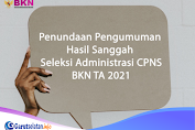 Pengumuman Hasil Sanggah Seleksi Administrasi CPNS BKN 2021 DITUNDA, Cek Jadwal Terbaru