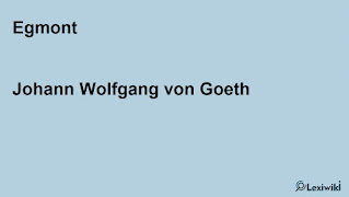 EgmontJohann Wolfgang von Goeth