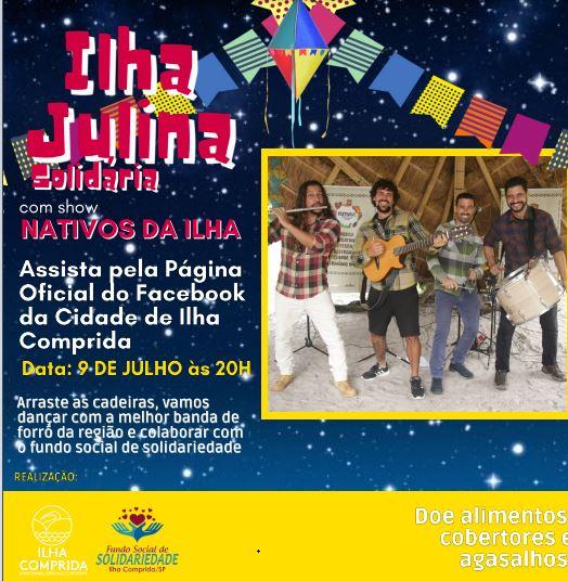 Ilha Julina Solidária com show on line de Nativos da Ilha na sexta 09/07
