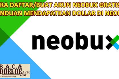 Cara Terbaru Daftar dan Klik Iklan di situs Neobux untuk menghasilkan Uang Dollar