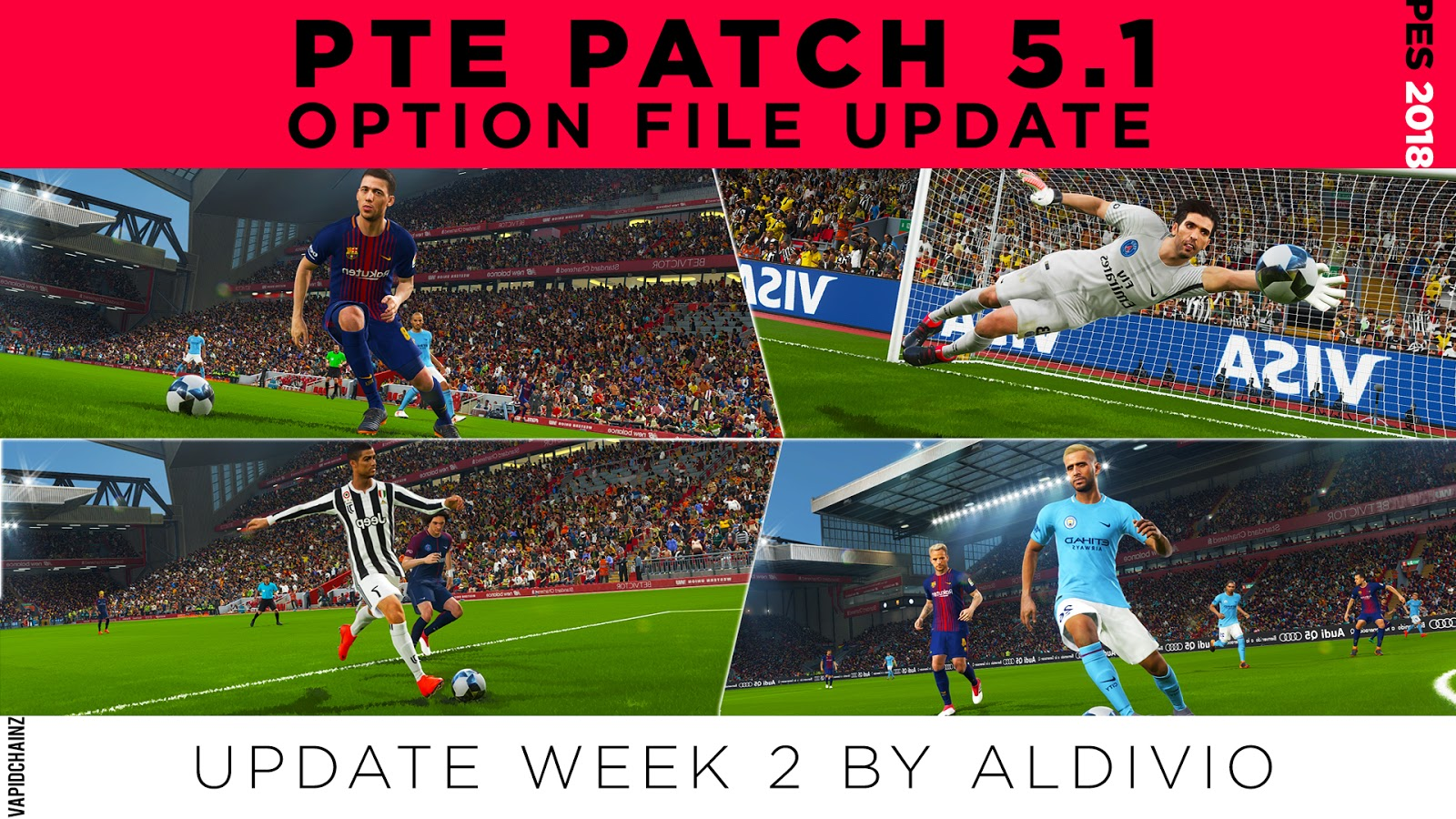 PES 2018 PTE PATCH 5.1 OF UPDATE WEEK 2 BY ALDIVIO