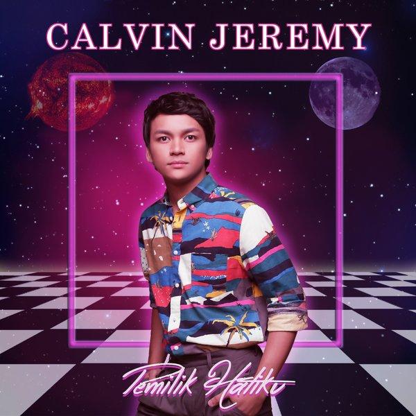 Lirik Lagu Calvin Jeremy