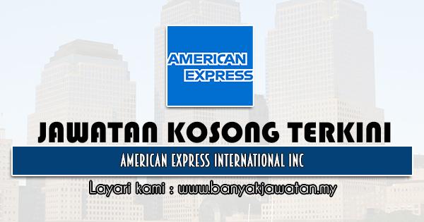 Jawatan Kosong 2021 di American Express International Inc