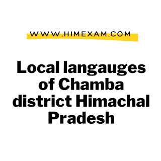 Local langauges of Chamba district Himachal Pradesh