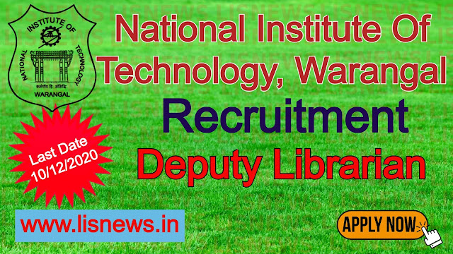Vacancy of Deputy Librarian at National Institute Of Technology, Warangal