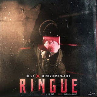 Deezy - Ringue (feat Kelson Most Wanted) 2020
