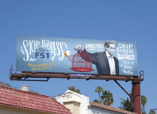 Skip Bayless Undisputed series premiere billboard