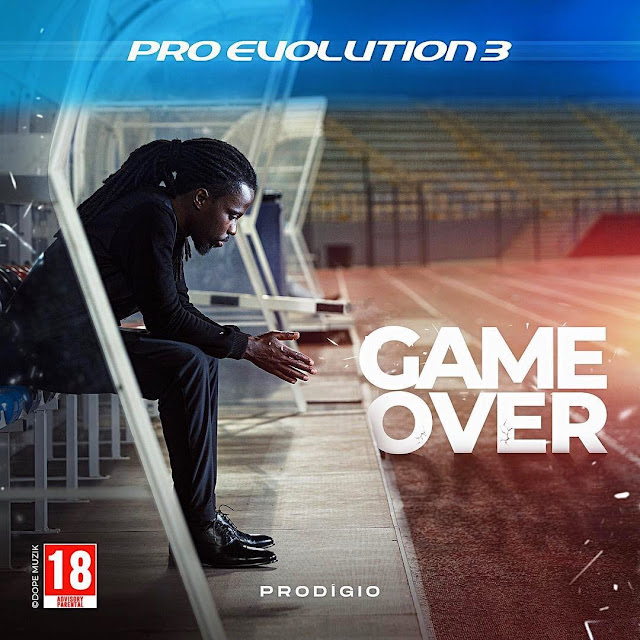 PRODIGIO - PRO EVOLUTION 3 (GAME OVER) [DOWNLOAD/BAIXAR MIX TAPE] 2021
