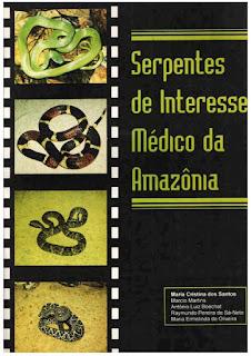 Serpentes de Interesse Médico da Amazônia: Biologia, Vevenos e  Tratamento de Acidentes