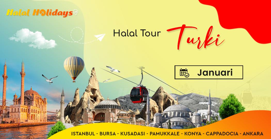 Paket Wisata Halal Turki jadwal bulan januari awal tahun 2022