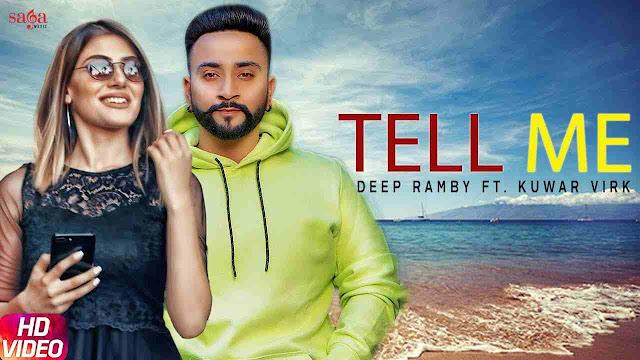 Tell Me song Lyrics - Deep Ramby